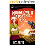 Murder With a Psychic Kiss (A Wonder Springs Cozy Mystery Book 3)