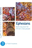 Ephesians: God's Big Plan for Christ's New People (Good Book Guide)
