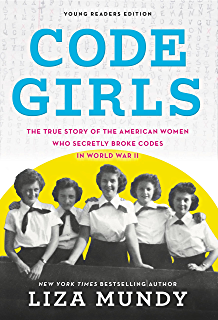 Code girls the untold story of the american women code breakers of code girls the true story of the american women who secretly broke codes in world fandeluxe Image collections