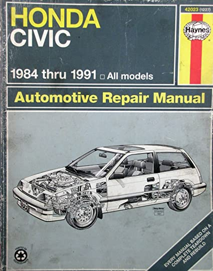 Amazon.com: 1984-1991 Haynes Repair Manual - Honda Civic - #42023 (1227): Everything Else