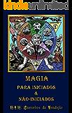 Magia Para Iniciados e Não Iniciados