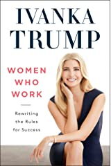 Women Who Work: Rewriting the Rules for Success Hardcover