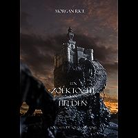 Een Zoektocht Van Helden (Boek #1 In De Tovenaarsring)