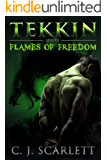 Tekkin (Paranormal Shifter Romance) (Flames of Freedom Book 1) (English Edition)