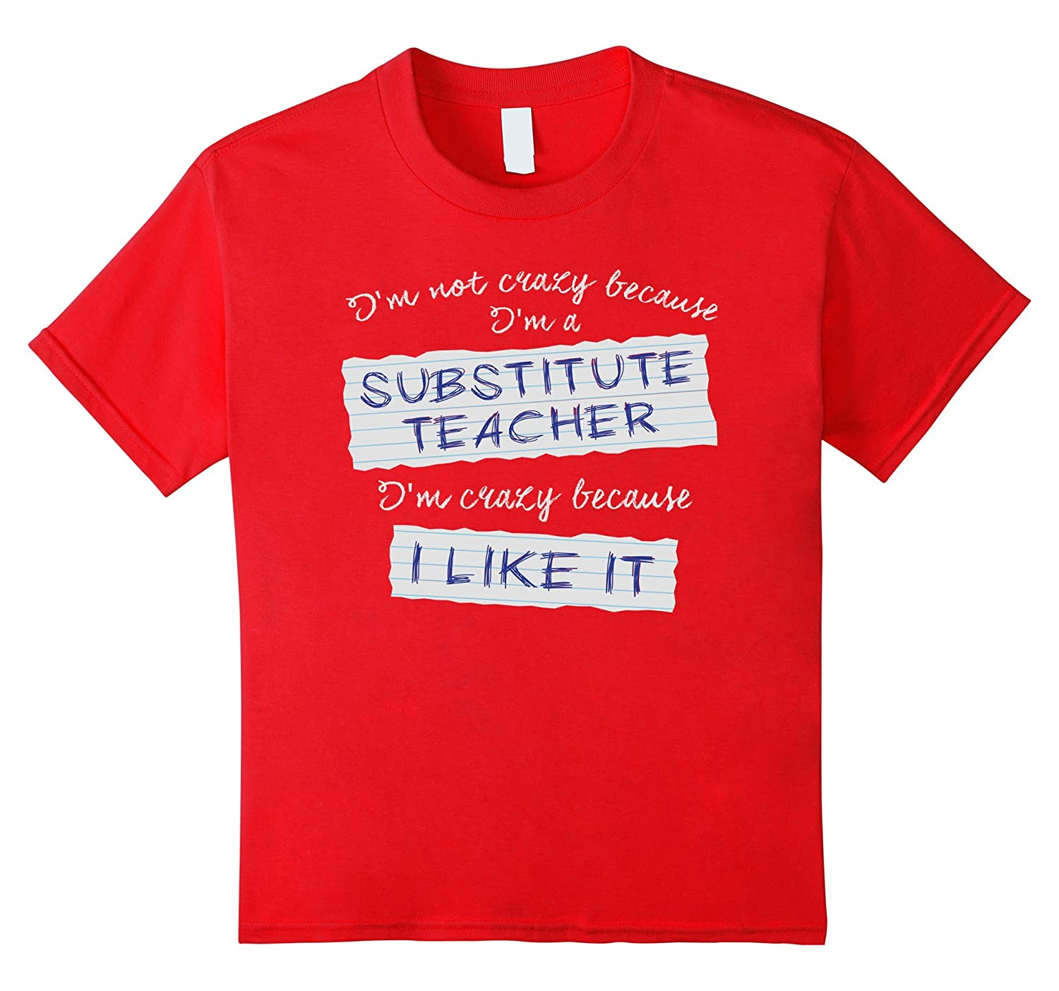 i m a substitute teacher t shirt clothing