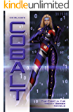 Cobalt: The First in the Trinity Series Novels