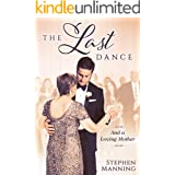 Last Dance: And a Loving Mother