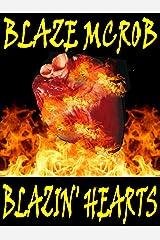 Blazin' Hearts Kindle Edition