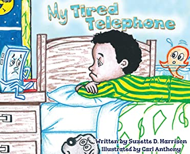 My Tired Telephone (The TechNO! Series)