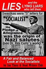 LIES and the LYING LIARS who tell them: Nazis, Swastikas, Pledge of Allegiance (exposed by Dr. Rex Curry's research)