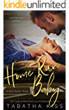 Home Run Baby (The Bad Baller Books Book 3)