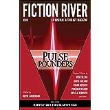 Fiction River: Pulse Pounders (Fiction River: An Original Anthology Magazine Book 11)