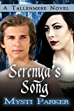 Serenya's Song (Tallenmere Book 2) (English Edition)