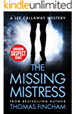 The Missing Mistress: A Private Investigator Mystery Series of Crime and Suspense (Lee Callaway Book 5)