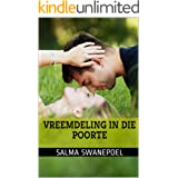 Vreemdeling in die poorte (Afrikaans Edition)