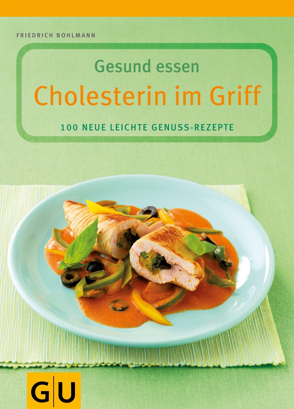 Cholesterin im Griff (GU Genussvoll essen)