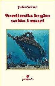 Ventimila leghe sotto i mari (Emozioni senza tempo) (Italian Edition)
