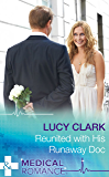 Reunited With His Runaway Doc (Mills & Boon Medical) (The Lewis Doctors, Book 1)