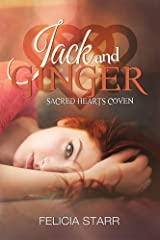 Jack and Ginger (Sacred Hearts Coven Book 3) Kindle Edition