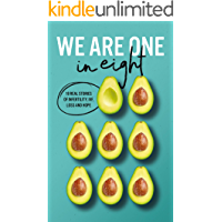 We Are One In Eight: 18 real stories of infertility, IVF, loss and hope