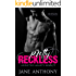 Pretty Reckless (Addicted Hearts Book 1)