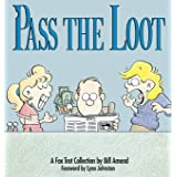 Pass the Loot : A Fox Trot Collection