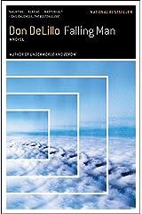 Falling Man: A Novel Kindle Edition