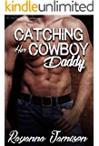 Catching Her Cowboy Daddy