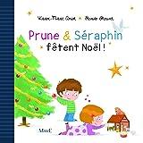 Prune et Seraphin Fetent Noël