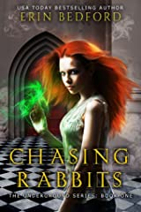Chasing Rabbits (The Underground Book 1) Kindle Edition