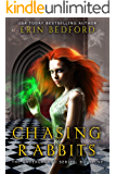 Chasing Rabbits (The Underground Book 1) (English Edition)