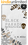 Black Parade: Short Stories From the Dark