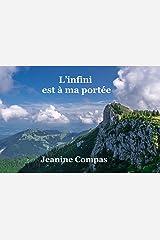 L'infini est à ma portée: Jeanine Compas (French Edition) Kindle Edition