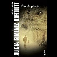 Día de perros (Serie Petra Delicado) (Spanish Edition)