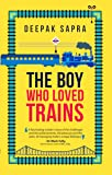 The Boy Who Loved Trains