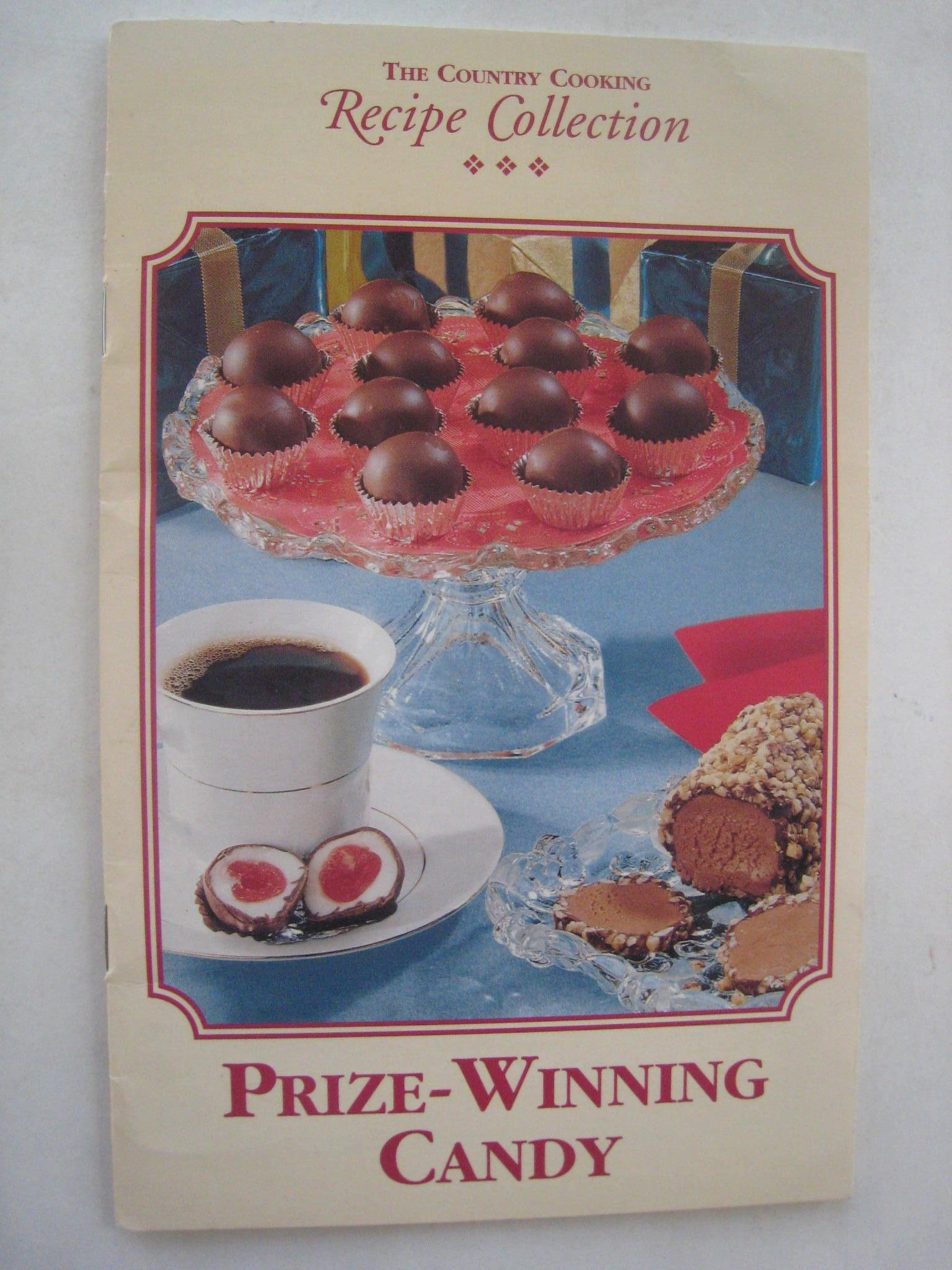 Prize-Winning Candy (The Country Cooking Recipe Collection