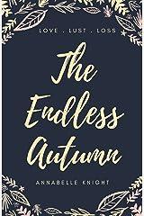 The Endless Autumn Kindle Edition