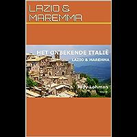 Lazio & Maremma (het Onbekende Italie)