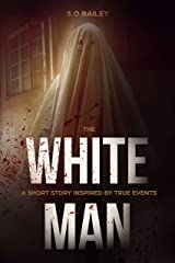 The White Man Kindle Edition