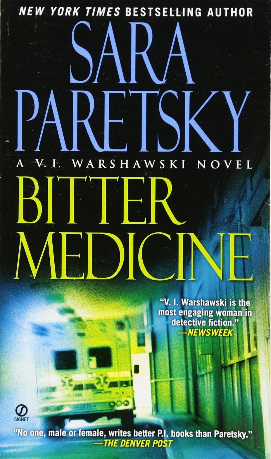 Bitter Medicine (a Vi Warshawski Novel): Sara Paretsky: 9780451230270:  Amazon: Books