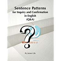 Sentence Patterns for Inquiry and Confirmation in English (Q&A)