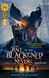 The Race to the Blackened Nevers: Book 1, The Woeful Wager