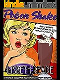 Poison Shake: A Three Scoops Ice Cream Shop Short Story (Three Scoops Ice Cream Shop Cozy Short Stories Book 1)