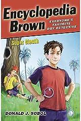 Encyclopedia Brown, Super Sleuth Kindle Edition