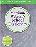 Merriam-Webster's School Dictionary, Newly Revised & Updated! (c) 2015