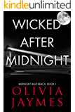 Wicked After Midnight (Midnight Blue Beach Book 1)