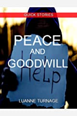 Peace and Goodwill: QUICK READS #4 Kindle Edition