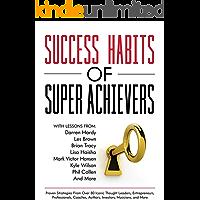 Success Habits of Super Achievers (English Edition)