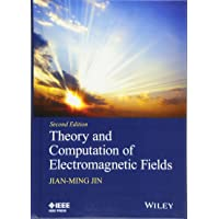 Theory and Computation of Electromagnetic Fields (Wiley - IEEE)