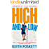 High and Low: How I Hiked Away From Depression Across Scotland (Outdoor Adventure Book 6)